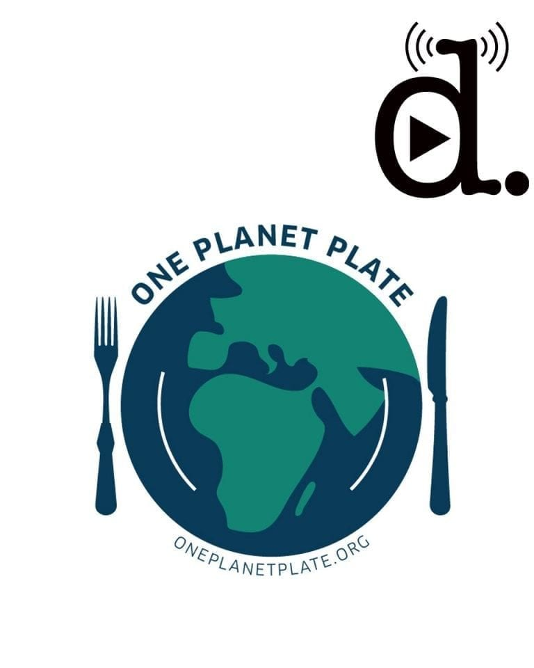The #OnePlanetPlate campaign: listen now