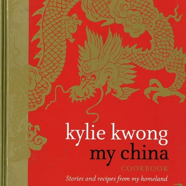 My China: Stories and Recipes from My Homeland, by Kylie Kwong