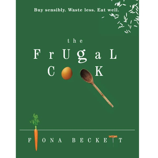 The Frugal Cook, by Fiona Beckett