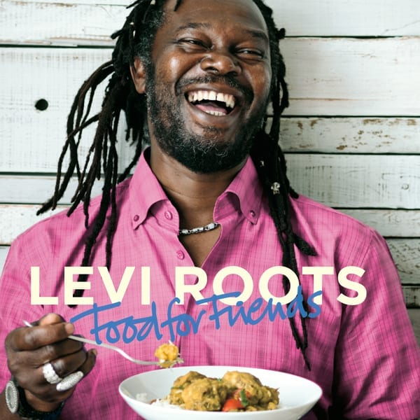 Food for Friends by Levi Roots