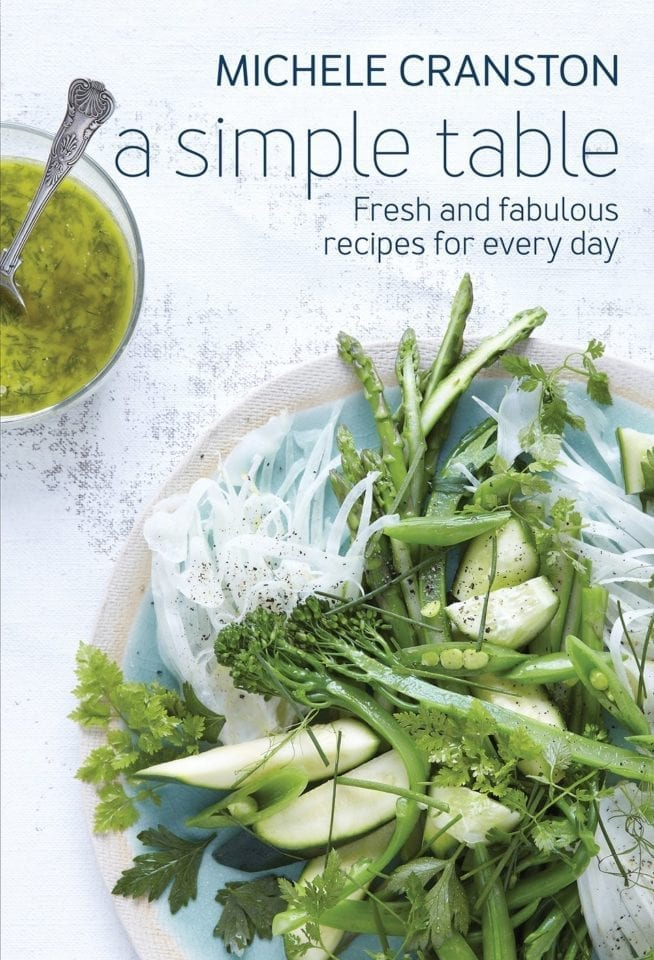 Cookbook road test: A Simple Table: Fresh and Fabulous Recipes for Everyday