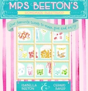 Cookbook road test: Mrs Beeton's Homemade Sweetshop