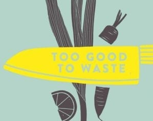 Cookbook road test: Too Good to Waste