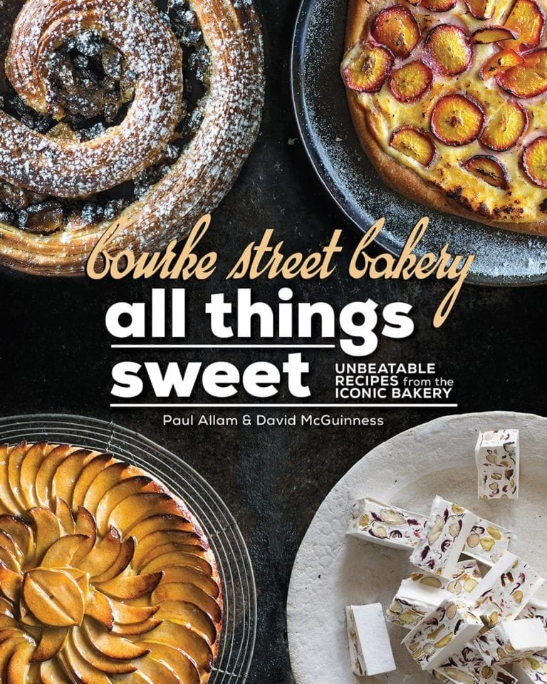 Cookbook road test: Bourke Street Bakery – All Things Sweet