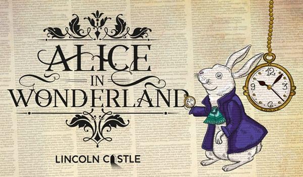 Lincoln Castle alice in wonderland